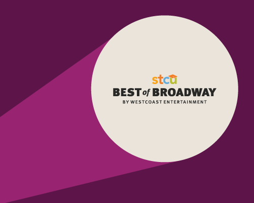 STCU Best of Broadway by Westcoast Entertainment